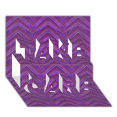 Grunge Chevron Style Take Care 3d Greeting Card (7x5)  by dflcprints