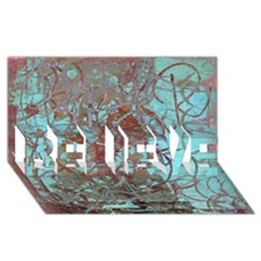 Urban Graffiti Grunge Look Believe 3d Greeting Card (8x4)  by CrypticFragmentsDesign