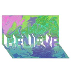 Green Blue Pink Color Splash Believe 3d Greeting Card (8x4)  by BrightVibesDesign