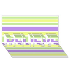 Yellow Purple Green Stripes Believe 3d Greeting Card (8x4)  by BrightVibesDesign