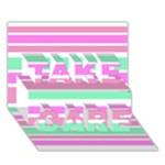 Pink Green Stripes TAKE CARE 3D Greeting Card (7x5)