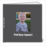 Paul s 4th Year - 8x8 Photo Book (20 pages)
