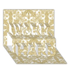 Golden Floral Boho Chic Work Hard 3d Greeting Card (7x5)  by dflcprints