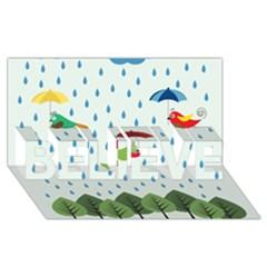 Birds In The Rain Believe 3d Greeting Card (8x4)  by justynapszczolka