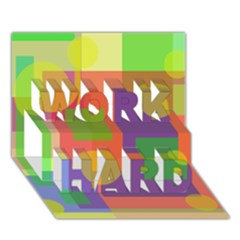 Colorful Geometrical Design Work Hard 3d Greeting Card (7x5)  by Valentinaart