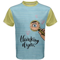 Thinking of you Men s Cotton Tee by Contest2284792