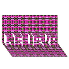 Pretty Pink Flower Pattern BELIEVE 3D Greeting Card (8x4)  by BrightVibesDesign