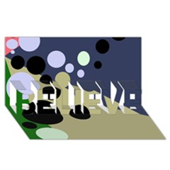 Elegant Dots Believe 3d Greeting Card (8x4)  by Valentinaart