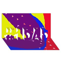 Optimistic Abstraction #1 Dad 3d Greeting Card (8x4)  by Valentinaart