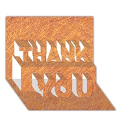 Orange pattern THANK YOU 3D Greeting Card (7x5)  by Valentinaart