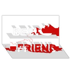 Flag Map Of Austria Best Friends 3d Greeting Card (8x4) by abbeyz71