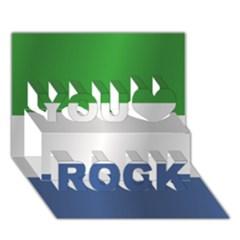 Flag Of Sierra Leone You Rock 3D Greeting Card (7x5) by artpics