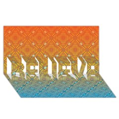Ombre Fire and Water Pattern BELIEVE 3D Greeting Card (8x4) by TanyaDraws