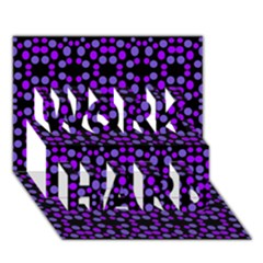Dots Pattern Purple Work Hard 3d Greeting Card (7x5) by BrightVibesDesign