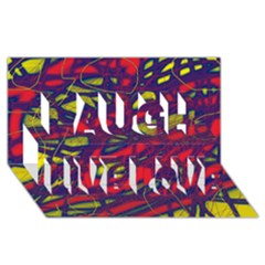 Abstract High Art Laugh Live Love 3d Greeting Card (8x4) by Valentinaart