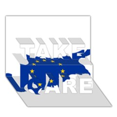 European Flag Map Of Cyprus  Take Care 3d Greeting Card (7x5) by abbeyz71