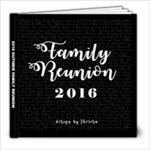 2016 Family Reunion - 8x8 Photo Book (20 pages)