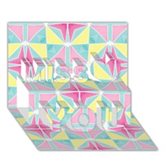 Pastel Block Tiles Pattern Miss You 3d Greeting Card (7x5) by TanyaDraws