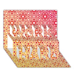 Orange Ombre Mosaic Pattern Work Hard 3d Greeting Card (7x5) by TanyaDraws