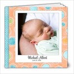 Baby Michael Book - 8x8 Photo Book (30 pages)