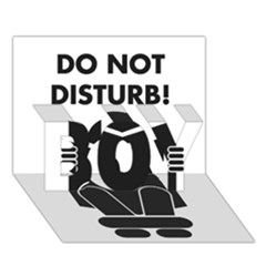Do Not Disturb Sign Board Boy 3d Greeting Card (7x5) by AnjaniArt