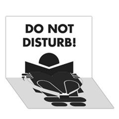 Do Not Disturb Sign Board Heart Bottom 3d Greeting Card (7x5) by AnjaniArt
