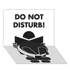 Do Not Disturb Sign Board Circle Bottom 3d Greeting Card (7x5) by AnjaniArt