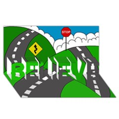 Hit The Road Believe 3d Greeting Card (8x4) by Valentinaart