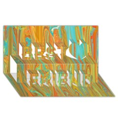 Beautiful Abstract in Orange, Aqua, Gold Best Friends 3D Greeting Card (8x4) by theunrulyartist