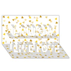 Gold Hearts Confetti Laugh Live Love 3d Greeting Card (8x4) by theimagezone