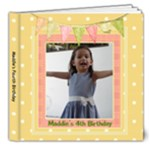 Maddie s Fourth Birthday - 8x8 Deluxe Photo Book (20 pages)