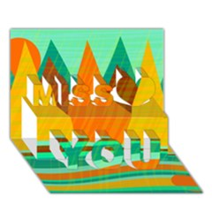 Orange And Green Landscape Miss You 3d Greeting Card (7x5) by Valentinaart