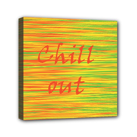 Chill Out Mini Canvas 6  X 6  by Valentinaart