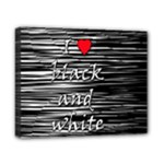 I love black and white 2 Canvas 10  x 8