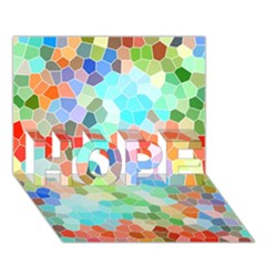 Colorful Mosaic  Hope 3d Greeting Card (7x5) by designworld65