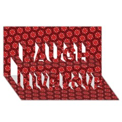 Red Passion Floral Pattern Laugh Live Love 3d Greeting Card (8x4) by DanaeStudio
