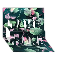 Modern Green And Pink Leaves Take Care 3d Greeting Card (7x5) by DanaeStudio