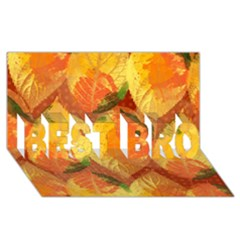 Fall Colors Leaves Pattern Best Bro 3d Greeting Card (8x4) by DanaeStudio