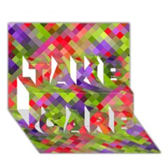 Colorful Mosaic Take Care 3d Greeting Card (7x5) by DanaeStudio