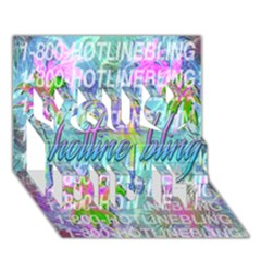 Drake 1 800 Hotline Bling You Did It 3d Greeting Card (7x5) by Onesevenart