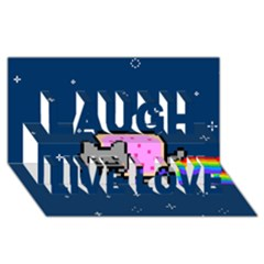 Nyan Cat Laugh Live Love 3d Greeting Card (8x4) by Onesevenart