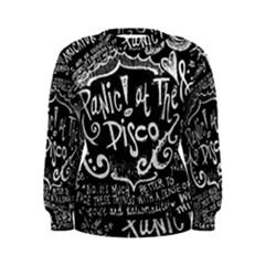 Panic ! At The Disco Lyric Quotes Women s Sweatshirt by Onesevenart