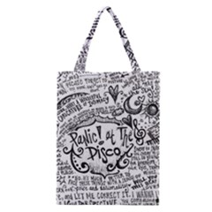 Panic! At The Disco Lyric Quotes Classic Tote Bag by Onesevenart