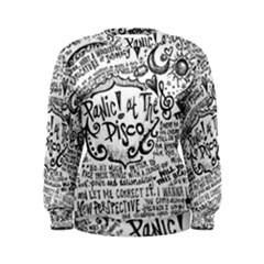 Panic! At The Disco Lyric Quotes Women s Sweatshirt by Onesevenart