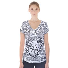 Panic! At The Disco Lyric Quotes Short Sleeve Front Detail Top by Onesevenart