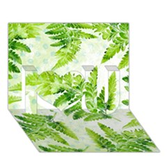 Fern Leaves I Love You 3d Greeting Card (7x5) by DanaeStudio