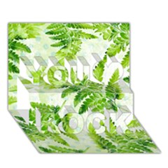 Fern Leaves You Rock 3d Greeting Card (7x5) by DanaeStudio