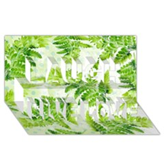 Fern Leaves Laugh Live Love 3d Greeting Card (8x4) by DanaeStudio
