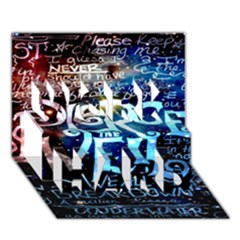 Pierce The Veil Quote Galaxy Nebula Work Hard 3d Greeting Card (7x5) by Onesevenart