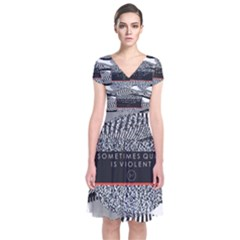 Sometimes Quiet Is Violent Twenty One Pilots The Meaning Of Blurryface Album Short Sleeve Front Wrap Dress by Onesevenart